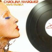 Mas Musica von Carolina Marquez
