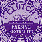 Passive Restraints (The Weathermaker Vault Series) by Clutch