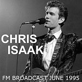 Chris Isaak FM Broadcast June 1995 de Chris Isaak