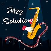 Jazz Solution (The Best Selection Jazz Oldies Music) by Various Artists
