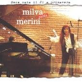 Sono nata il 21 a primavera Milva Canta Merini von Milva