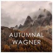 Autumnal Wagner von Richard Wagner