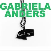 Cool Again von Gabriela  Anders