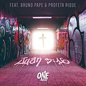 Juan 3:16 (feat. Bruno Pape & Profeta Rique) by One Way