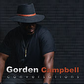Conversations by Gorden Campbell