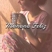 Mañana Feliz by Various Artists