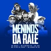 Meninos da Ralé by MC Magal