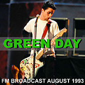 Green Day FM Broadcast August 1993 by Green Day