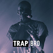 Trap Bro de Various Artists