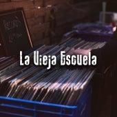 La Vieja Escuela de Various Artists