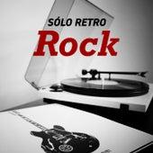 Sólo Retro Rock de Various Artists