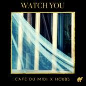 Watch You von THE HOBBS