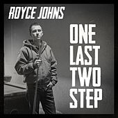 One Last Two Step by Royce Johns