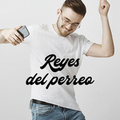 Reyes del perreo von Various Artists