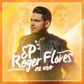 Roger Flores (Ao Vivo) de Roger Flores