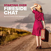 Starting Over (Remix & Chill to Chris Stapleton) by Fireside Chat