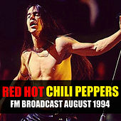 Red Hot Chili Peppers FM Broadcast August 1994 von Red Hot Chili Peppers