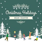 Christmas Holidays with Dean Martin von Dean Martin
