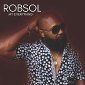 My Everything de Robsol