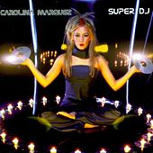 Super DJ von Carolina Marquez
