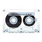 Rare Tracks And B Side by Various Artists