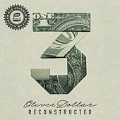 Another Day Another Dollar Reconstructed Vol. 3 de Oliver Dollar
