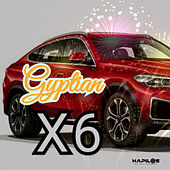 X6 by Gyptian