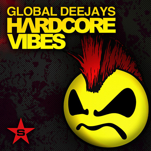 Hardcore Vibes - Taken from Superstar by Global Deejays