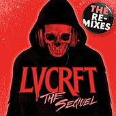 The Sequel (The Remixes) by Lvcrft