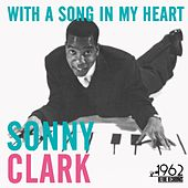 With a Song in My Heart von Sonny Clark