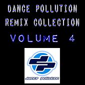 Dance Pollution Remix Collection Volume 4 de Various Artists