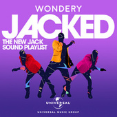 Jacked: The New Jack Swing Playlist by Various Artists