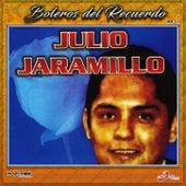 Boleros Del Recuerdo by Julio Jaramillo