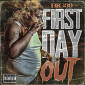 First Day Out by Big 30