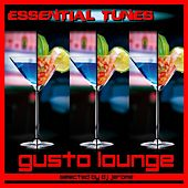 Essential Tunes - Gusto Lounge de Various Artists
