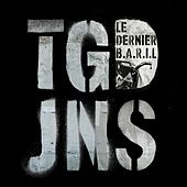 Le dernier baril by Tagada Jones
