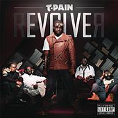 rEVOLVEr (Deluxe Version) von T-Pain
