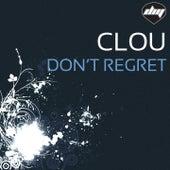 Don'T Regret de Clou