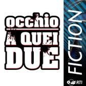 Occhio A Quei Due von Various Artists