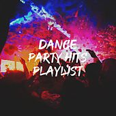 Dance Party Hits Playlist by CDM Project, Sassydee, DanceArt, Countdown Singers, Fresh Beat MCs, MoodBlast, East End Brothers, Missy Five, Tough Rhymes, Platinum Deluxe, Miami Beatz, Groovy-G
