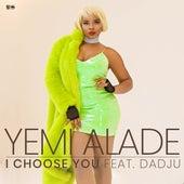 I Choose You de Yemi Alade