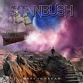 Dare to Dream von Stan Bush