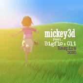 Respire 2020 (feat. Bigflo & Oli) de Mickey 3D