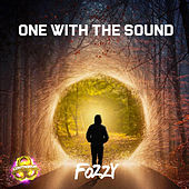 One With The Sound by Fozzy