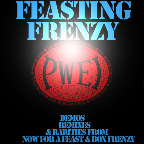 Feasting Frenzy by Pop Will Eat Itself