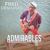 Admirables by Fred Deshayes