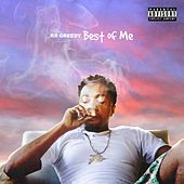 Best of Me by RS Greedy