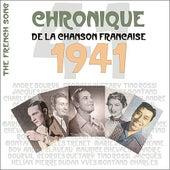 The French Song / Chronique De La Chanson Française [1941], Volume 18 by Various Artists