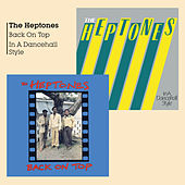Back on Top & in a Dancehall Style by The Heptones