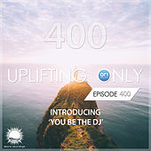 Uplifting Only 400: No-Talking Version (Oct. 2020) [FULL] by Ori Uplift